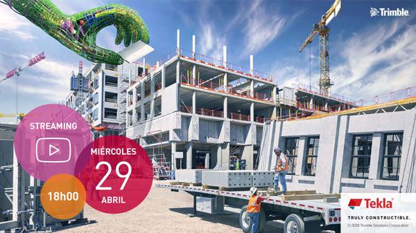 Webinar: Tekla para la edificación industrializada