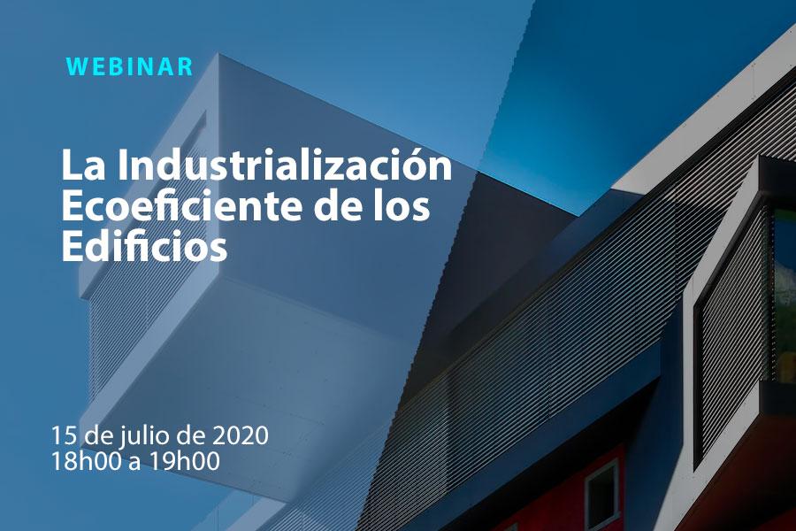 La Industrialización Ecoeficiente de los Edificios