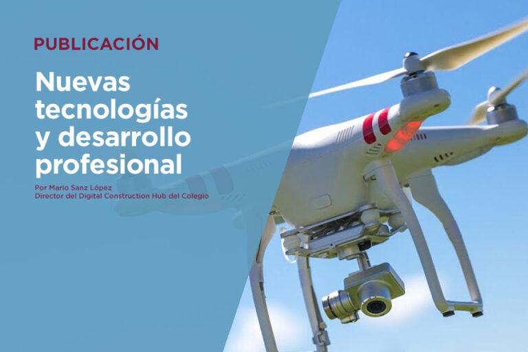 Nuevas tecnologías y desarrollo profesional