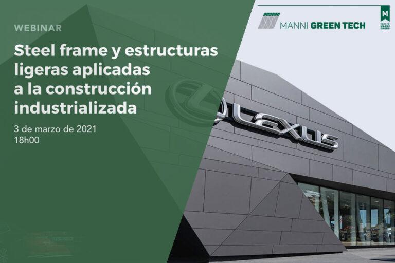 Webinar: Steelframe y Estructuras Ligeras aplicadas a la Construcción Industrializada